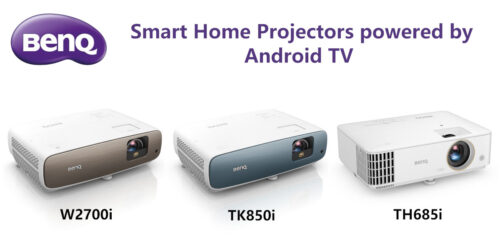 Benq Smart Home Projectors powered by Android TV
